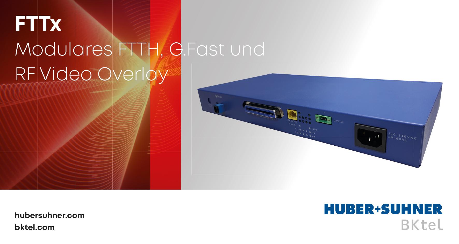 Modulares FTTH, G.fast und RF Video oberlay